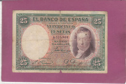 25 VEINTICINCO PESETAS  EL BANCO DE ESPANA - [ 1] …-1931 : Eerste Biljeten (Banco De España)