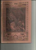 Almanach Du Pelerin De 1908 _127 Pages -Assez Bon Etat__Les Traces Noire Viennent Du Scan - Old Books