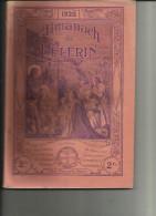 Almanach Du Pelerin De 1928 _127 Pages -  Bon Etat __Les Traces Noire Viennent Du Scan - Old Books