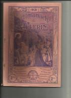 Almanach Du Pelerin De 1931 _127 Pages -  Bon Etat __Les Traces Noire Viennent Du Scan - Old Books