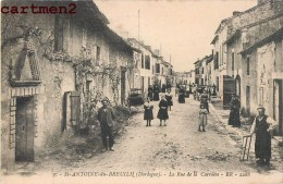 SAINT-ANTOINE-DU-BREUILH LA RUE DE LA CARRIERE ANIMEE 24 DORDOGNE - Unclassified