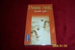 DANIELLE STEEL °  DOUBLE REFLET - Livres, BD, Revues