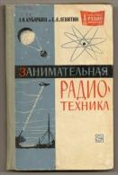 Entertaining Radio Technology. 1964 - In Russian. - Literature & Schemes