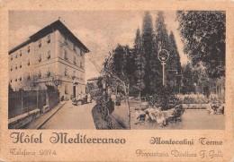 """03068 """"(PISTOIA) HOTEL MEDITERRANEO - MONTECATINI TERME - F. GALLI"""" ANIMATA, AUTO ´30   CART.  SPED. 1938 - Alberghi & Ristoranti"""