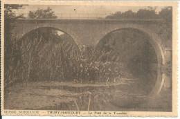 Thury Harcourt Le Pont De La Tranchée - Thury Harcourt