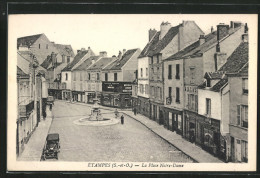CPA Etampes, La Place Notre-Dame - Etampes