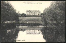 CPA Le Tronchet, Le Château - France