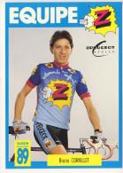 BRUNO  CORNILLET - EQUIPE  Z 1989  N859 - Cyclisme