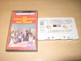 Rare Cassette Des Chats Sauvages Avec Dick Rivers Vol.1 Emi 2c223412971 F - Audiokassetten