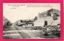 55 Meuse Vassincourt, Rue Principale, Bataille De La Marne Du 6 Au 12 Septembre 1914, 1916, (Phototypie Baudinière, Pari - Guerre 1914-18