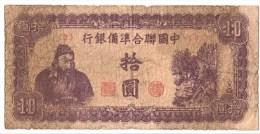 CHINE   /   PUPPET BANKS      10 YUAN     ND (1945)      P.J 86b      (voir 2 Scans) - China
