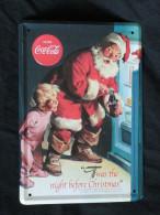 Coca-Cola  Plaque Publicitaire Drink It Was The Day Before Christmas Père Noel Gaufrée - Enamelled & Metal Signs