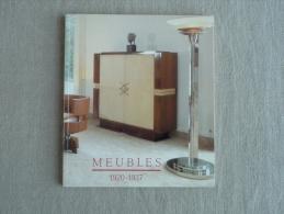 Catalogue D´Exposition Meubles 1920-1937 Musée D´Art Moderne De La Ville De Paris 1986 . Voir Photos.