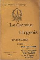 Cercle Littéraire Et Dramatique Littérature Wallonne Le Caveau Liégeois 1896 Annuaire Imp. La Meuse Liège - Livres, BD, Revues