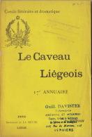 Cercle Littéraire Et Dramatique Littérature Wallonne Le Caveau Liégeois 1892 Annuaire Imp. La Meuse Liège - Livres, BD, Revues