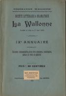 Littérature Wallonne Société Littéraire Et Dramatique Liège Annuaire Chanson Pièce Musique - Libros, Revistas, Cómics