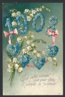 CPA - Fantaisie - Fête - Voeux - Année 1908 - Fleur - Myosotis - Relief - Embossed - Muguet - Coeur - Bonheur  // - Nouvel An