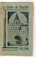 La Cloche Du Moustier-Paroisse De St-Pierre De Moissac-N°22-le Chemin De La Prison, Travaille De La Terre Attelage Boeuf - Religion