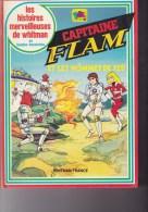 CAPITAINE FLAM  Et Les Hommes De Feu - Other
