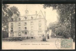 CPA Etrechy, Château De Pierre-Brou, Vue Extérieure - Etrechy