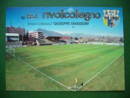 "Italy: RIVOLI Football Stadium Stadion Stade Estadio Stadio Comunale ""Giuseppe Vavassori"" - Unused - Calcio"