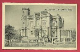 La Louvière - Le Château Boch ( Voir Verso ) - La Louvière