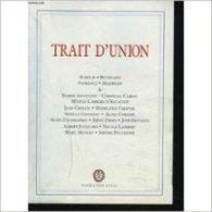 TRAIT D'UNION (P. Assouline-H. Carrère D'Encausse- M. Chapsal, Etc) Fondation Eisai - 2004 - Livres, BD, Revues