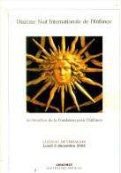 DIXIEME NUIT DE L ENFANCE VERSAILLES 2 DEC 2002 AURELIE DUPONT  FONDATION POUR L ENFANCE - Livres, BD, Revues