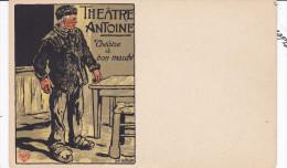 Illustrateur MALTESTE L.J., Publicité Théatre Antoine Paris, Théatre De Bon Marché, Tres Belle Carte - Malteste