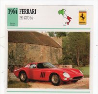 DEC15   72082  FERRARI  250 GTO 64     ( Fiche Auto ) - Car Racing - F1