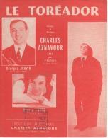 Charles AZENAVOUR-le Toréador. - Partitions Musicales Anciennes