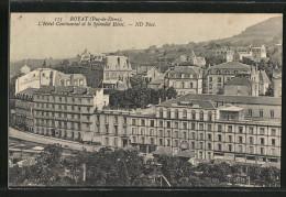 CPA Royat, L'Hôtel Continental Et Le Splendid Hôtel - Royat