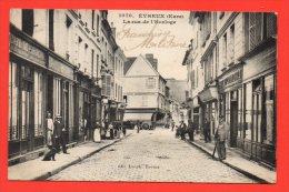 EVREUX - La Rue De L'Horloge. (très Belle Animation) - Evreux