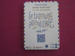 """""""LE TRAMWAY PREND L´ART"""" DEPLIANT PUBLICITAIRE EVENEMENT GRATUIT SAM 16 MAI 2015 MARSEILLE  Faire Défiler Scanns - Publicidad"""