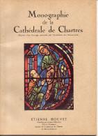 MONOGRAPHIE DE LA CATHEDRALE DE CHARTRES - ETIENNE HOUVET - NOMBREUSES ILLUSTRATIONS - Libros, Revistas, Cómics