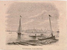 Gravure Vue De CHARLESTON (Caroline Du Sud USA) 1865 ,d'après Un Dessin De MOREL-FATIO ,issue D'une Revue - Engravings
