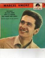 - Marcel Amont  - Mazurka - Aie Mon Coeur - Betty La Parade - Elle Aurait Bien Voulu - Polydor - 20845 Méd - Vinyl-Schallplatten