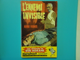 Bob Morane  L' Ennemi Invisible Marabout Junior 154  Type 2 E.O.   Bon Etat - Aventure