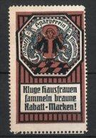 Reklamemarke München, Rabatt-Sparverein, Münchner Kindl, Kluge Hausfrauen Sammeln Braune Rabatt-Marken - Erinnophilie