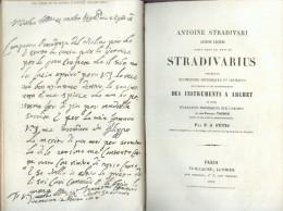 Antoine Stradivari Luthier Célèbre Connu Sous Le Nom De Stradivarius... Par F. J. Fétis - 1856 - 1801-1900