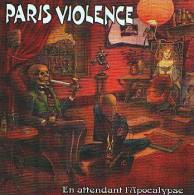 PARIS VIOLENCE - En Attendant L'apocalypse - CD - PUNK - Punk