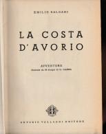 DC1) EMILIO SALGARI LA COSTA D'AVORIO Ed VALLARDI 1949 ILLUSTRAZIONI DI GAMBA  Copertina Non Originale E Recente In Tutt - Libri, Riviste, Fumetti