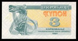 UKRAINE 3 KARBOVANTSI 1991 Pick 82b Unc - Ukraine