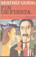 FIN DE FIESTA. BEATRIZ GUIDO. LIBRO , NOVELA ARGENTINA. 244 PAGINAS CUAC - Fantaisie