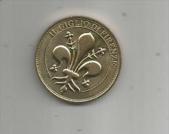 G-I-E , Médaille Touristique , ITALIE , Medaiglie E Patrimonio , IL GIGLIO DI FIRENZE, 2 Scans , Frais Fr : 1.50€ - Italie
