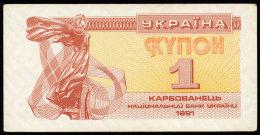 UKRAINE 1 KARBOVANETS 1991 Pick 81a AUnc - Ukraine
