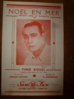 Tino Rossi Chante NOËL EN MER .   Disque Columbia .  Paroles 'Armand Foucher, Musique De H. Ackermans - Partitions Musicales Anciennes