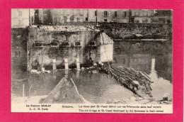 50 MANCHE ST-VAAST, Guerre  1914-17, Le Vieux Pont Détruit Par Les Allemands, (L. C. H., Paris) - Guerra 1914-18