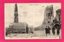 62 PAS-DE-CALAIS Arras L'Hôtel De Ville, Avant Et Aprés, Animée, Guerre 1914-1918, (L. L.) - Guerra 1914-18