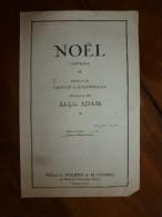 Cantique De NOËL   Paroles De Cappeau De Roquemaure, Musique De Adolphe Adam - Partitions Musicales Anciennes